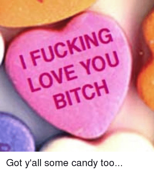 I love all that fucking