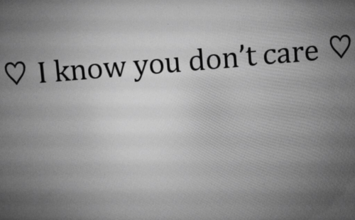 You, I Know, and I Know You: I know you don't care V