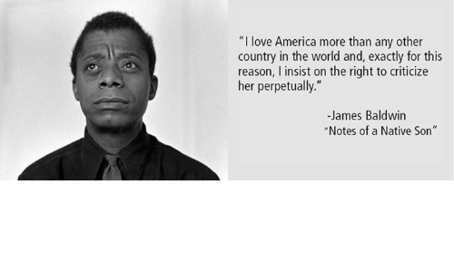 a review of the notes a native son and here be dragons baldwin Early years and education james baldwin was born the illegitimate son of emma berdis jones on it was here that he met countee notes of a native son.