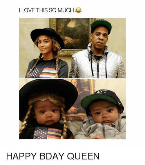 Love, Queen, and Happy: I LOVE THIS SO MUCH HAPPY BDAY QUEEN