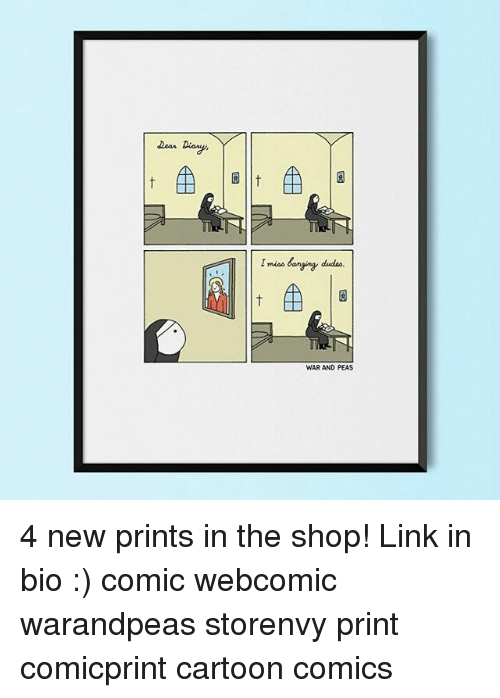 Memes, Cartoon, and Link: I mios banging dueo.  WAR AND PEAS 4 new prints in the shop! Link in bio :) comic webcomic warandpeas storenvy print comicprint cartoon comics
