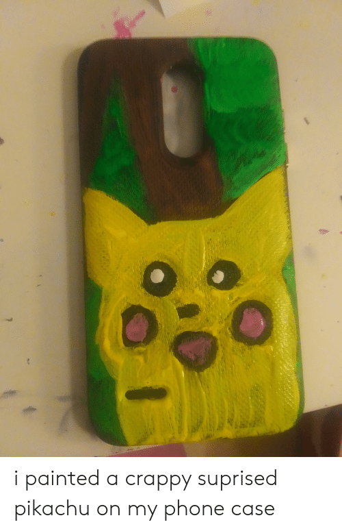Phone, Pikachu, and Case: i painted a crappy suprised pikachu on my phone case