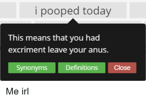 Sorry, does synonym for anus join