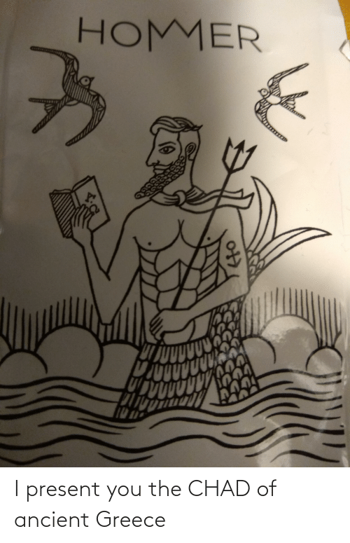 ancient greece: I present you the CHAD of ancient Greece
