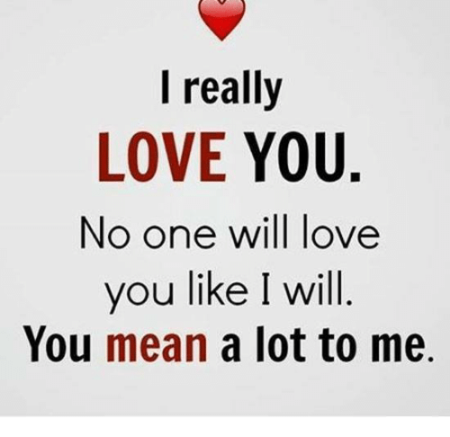 You mean alot to me
