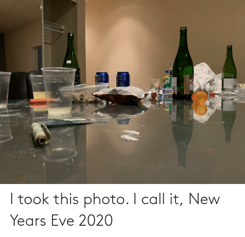 new years eve: I took this photo. I call it, New Years Eve 2020