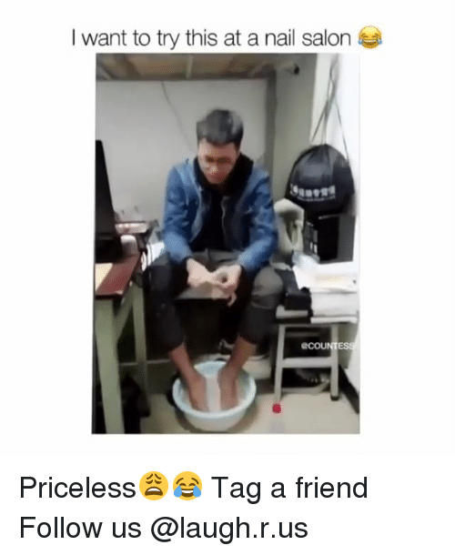 Memes Nail Salon And I Want To Try This At A