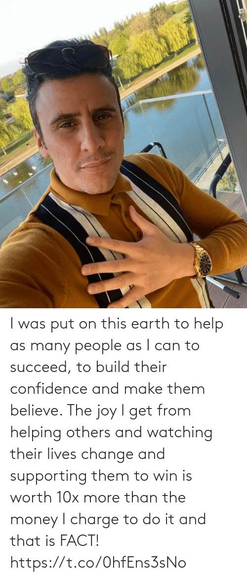 fact: I was put on this earth to help as many people as I can to succeed, to build their confidence and make them believe. The joy I get from helping others and watching their lives change and supporting them to win is worth 10x more than the money I charge to do it and that is FACT! https://t.co/0hfEns3sNo