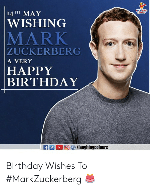 Birthday, Mark Zuckerberg, and Happy Birthday: I4TH MAY  WISHING  MARK  ZUCKERBERG  A VERY  HAPPY  BIRTHDAY Birthday Wishes To #MarkZuckerberg 🎂
