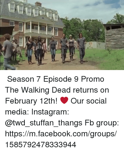Walking Dead Returns: IbraPkFL Fila ♡ Season 7 Episode 9 Promo ♡   The Walking Dead returns on February 12th! ❤  Our social media:  Instagram: @twd_stuffan_thangs  Fb group: https://m.facebook.com/groups/1585792478333944