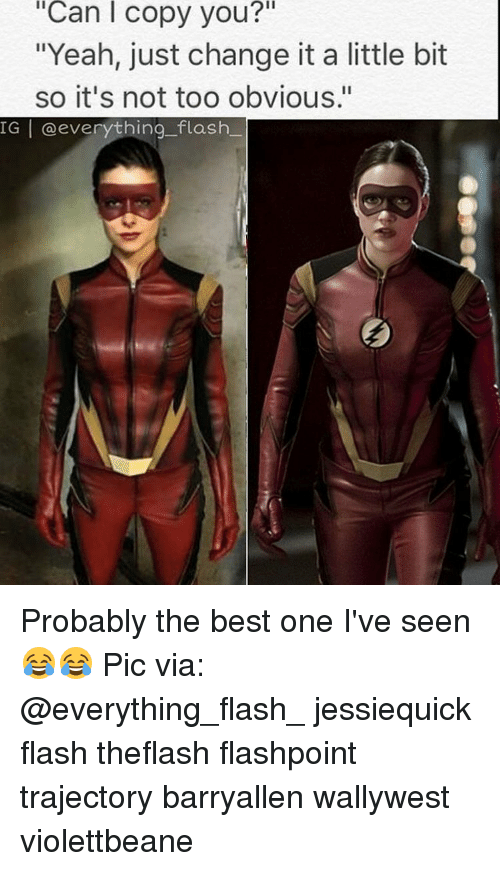 "trajectory: iCan i copy you?  ""Yeah, just change it a little bit  so it's not too obvious.""  IGI everything flash Probably the best one I've seen😂😂 Pic via: @everything_flash_ jessiequick flash theflash flashpoint trajectory barryallen wallywest violettbeane"