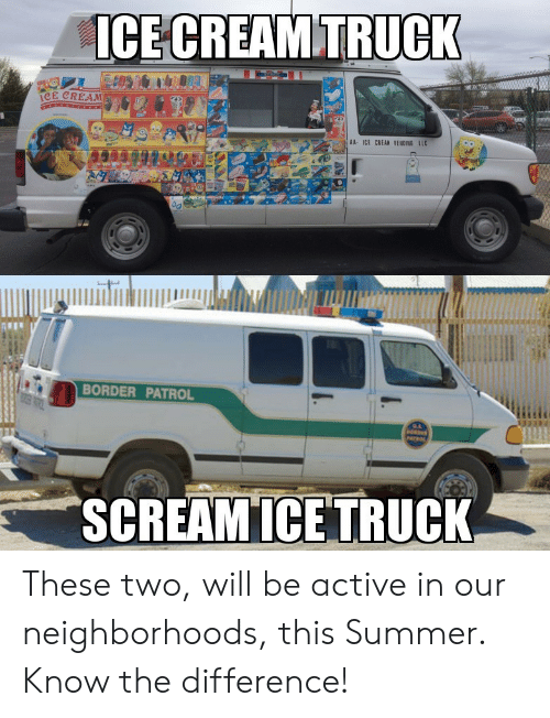 Summer, Llc, and Cream: ICECREAMTRUCK  CE CREAM  AA ICE CREAN VENDING LLC  BORDER PATROL These two, will be active in our neighborhoods, this Summer. Know the difference!