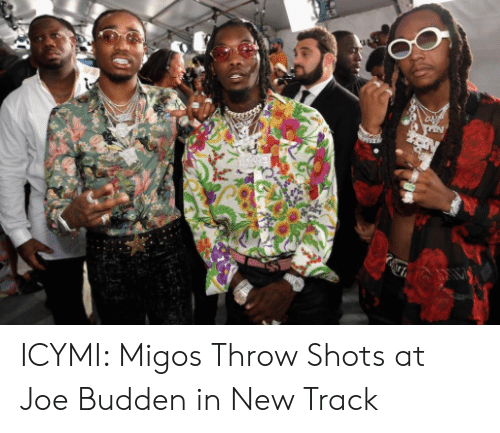 Migos Joe Budden Memes: ICYMI: Migos Throw Shots at Joe Budden in New Track
