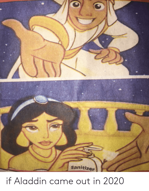 Aladdin: if Aladdin came out in 2020