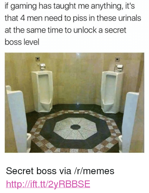 """urinals: if gaming has taught me anything, it's  that 4 men need to piss in these urinals  at the same time to unlock a secret  boss level <p>Secret boss via /r/memes <a href=""""http://ift.tt/2yRBBSE"""">http://ift.tt/2yRBBSE</a></p>"""
