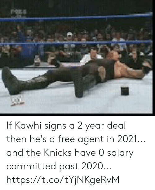 New York Knicks, Free, and New York Knicks: If Kawhi signs a 2 year deal then he's a free agent in 2021... and the Knicks have 0 salary committed past 2020... https://t.co/tYjNKgeRvM