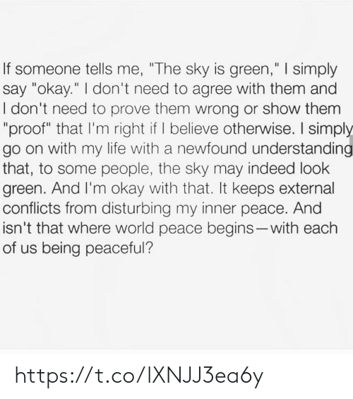 """Life, Memes, and Indeed: If someone tells me, """"The sky is green,"""" 