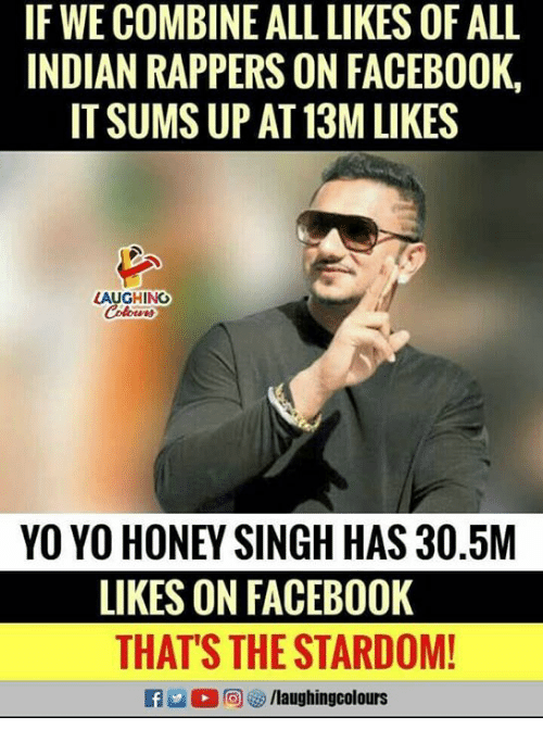 If WE COMBINE ALL LIKES OF ALL INDIAN RAPPERS ON FACEBOOK ...
