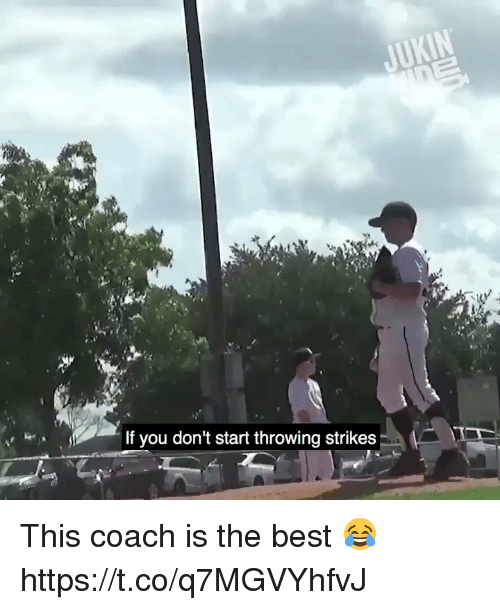 Memes, Best, and 🤖: If you don't start throwing strikes This coach is the best 😂 https://t.co/q7MGVYhfvJ