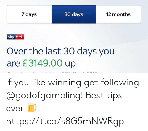 You Like: If you like winning get following @godofgambling! Best tips ever 🍺 https://t.co/s8G5mNWRgp