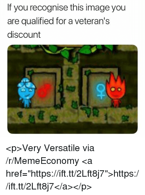 """Image, Via, and You: If you recognise this image you  are qualified for a veteran's  discount <p>Very Versatile via /r/MemeEconomy <a href=""""https://ift.tt/2Lft8j7"""">https://ift.tt/2Lft8j7</a></p>"""