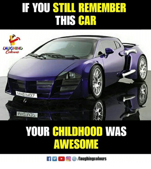Awesome, Indianpeoplefacebook, and Car: IF YOU STILL REMEMBER  THIS CAR  LAUGHING  YOUR CHILDHOOD WAS  AWESOME  0回參/laughingcolours