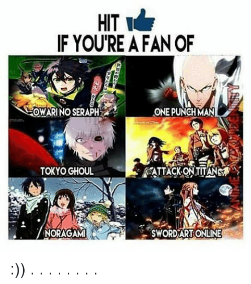 sword art online: IF YOURE A FAN OF  OMARINOSERAPH  ONE PUNCH MAN  TOKYO GHOUL  SEATTACKONTUTANMmr  SWORD ART ONLINE :)) . . . . . . . .
