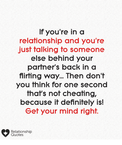 If You\'re in a Relationship and You\'re Just Talking to ...