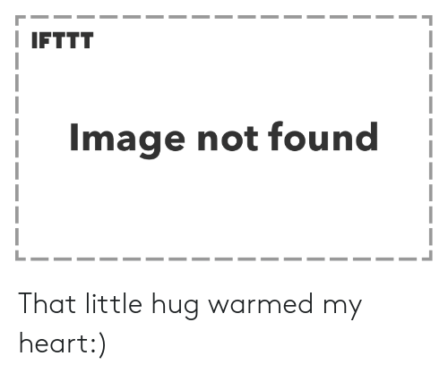 Heart, Image, and Hug: IFTTT  Image not found That little hug warmed my heart:)