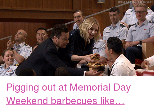 """Memorial Day: IGHT <p><a href=""""https://www.youtube.com/watch?v=SE_mRXZUy5E&amp;t=84s"""" target=""""_blank"""">Pigging out at Memorial Day Weekend barbecues like&hellip;</a></p>"""