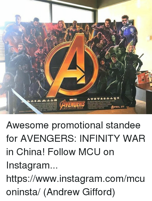Instagram, Memes, and China: IL 27 Awesome promotional standee for AVENGERS: INFINITY WAR in China!  Follow MCU on Instagram... https://www.instagram.com/mcuoninsta/  (Andrew Gifford)