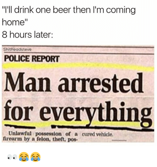 Man Arrested For Everything