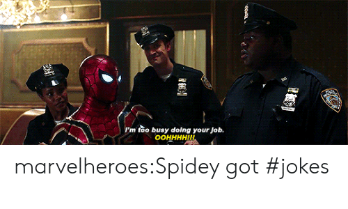Target, Tumblr, and Blog: I'm too busy doing your Job.  OOHHHHII marvelheroes:Spidey got #jokes