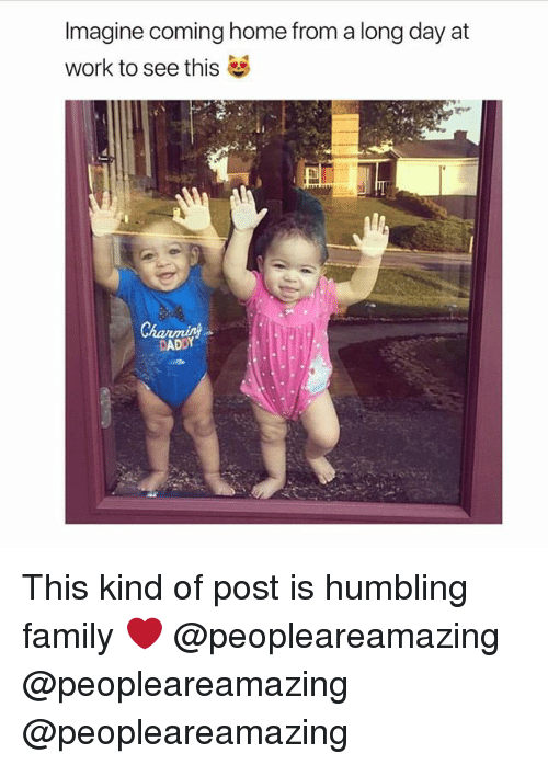 humbling: Imagine coming home from a long day at  work to see this  ADDY This kind of post is humbling family ❤️ @peopleareamazing @peopleareamazing @peopleareamazing