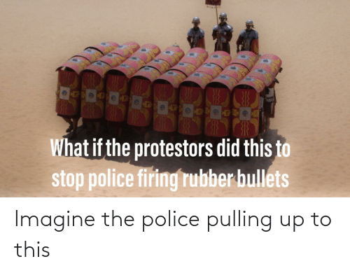 Police: Imagine the police pulling up to this