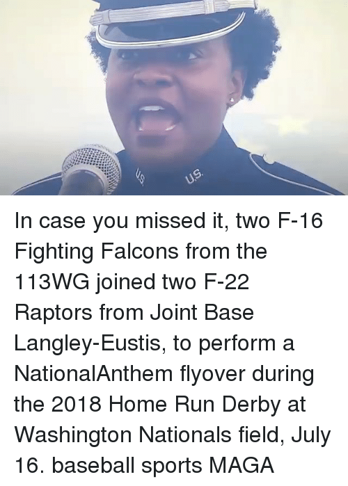 nationals: In case you missed it, two F-16 Fighting Falcons from the 113WG joined two F-22 Raptors from Joint Base Langley-Eustis, to perform a NationalAnthem flyover during the 2018 Home Run Derby at Washington Nationals field, July 16. baseball sports MAGA