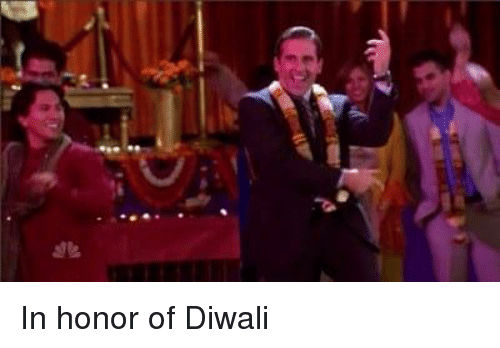 The Office, Diwali, and Honor