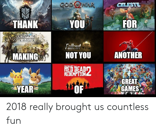 rav: IN  THANK  YOU  FOR  OCTOPATH  RAV  MAKING  NOT YOU  ANOTHER  RED DEADワ  REDEMPTION  YEAR  GREAT  GAMES  OF 2018 really brought us countless fun