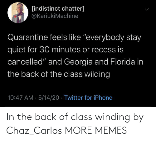 carlos: In the back of class winding by Chaz_Carlos MORE MEMES