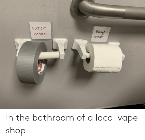 In The Bathroom: In the bathroom of a local vape shop