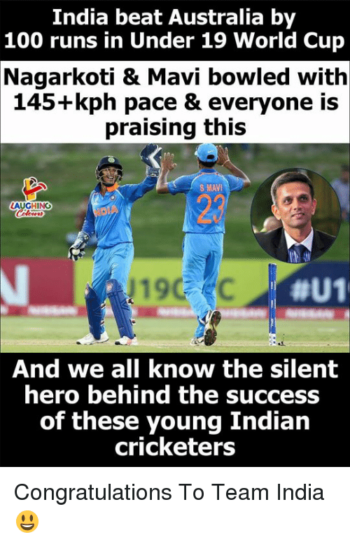 Anaconda, World Cup, and Australia: India beat Australia by  100 runs in Under 19 World Cup  Nagarkoti & Mavi bowled with  145+kph pace & everyone is  praising this  S MAVI  LAUGHING  190  #U1  And we all know the silent  hero behind the SuccesS  of these young Indian  cricketers Congratulations To Team India 😃