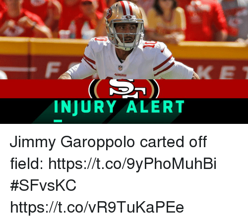 Memes, 🤖, and Jimmy: INJURY ALERT Jimmy Garoppolo carted off field: https://t.co/9yPhoMuhBi #SFvsKC https://t.co/vR9TuKaPEe