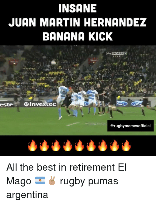 pumas: INSANE  JUAN MARTIN HERNANDEZ  BANANA KICK  Investec  @rugbymemesofficial All the best in retirement El Mago 🇦🇷✌🏽 rugby pumas argentina