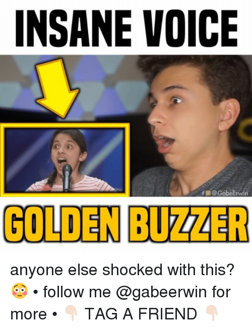 buzzer: INSANE VOICE  f @ GabeErwin  GOLDEN BUZZER anyone else shocked with this? 😳 • follow me @gabeerwin for more • 👇🏻 TAG A FRIEND 👇🏻