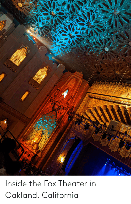 The Fox: Inside the Fox Theater in Oakland, California