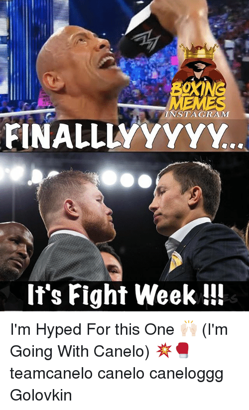 fightings: INSTAGRAM  FINALLLYYYYY  If's Fight Week!!! I'm Hyped For this One 🙌🏻 (I'm Going With Canelo) 💥🥊 teamcanelo canelo caneloggg Golovkin
