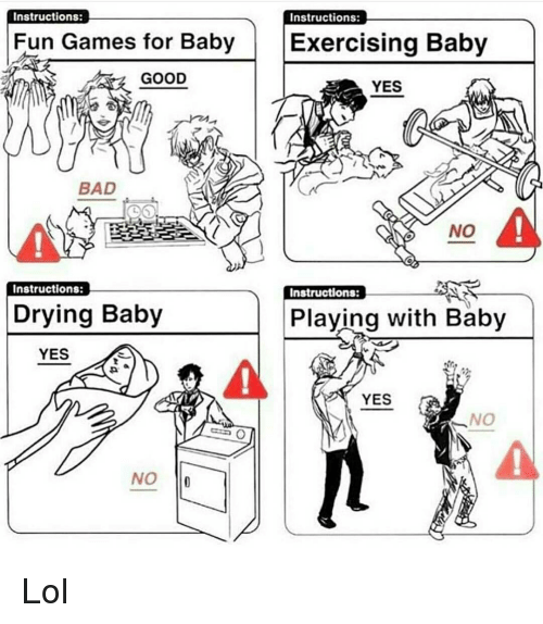 Instructions Instructions Fun Games For Baby Exercising Baby Good
