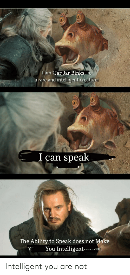 Are Not: Intelligent you are not