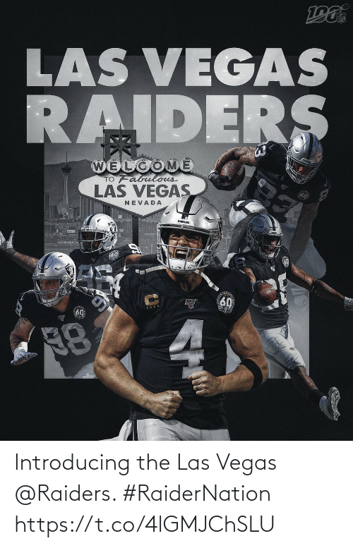 las: Introducing the Las Vegas @Raiders. #RaiderNation https://t.co/4lGMJChSLU