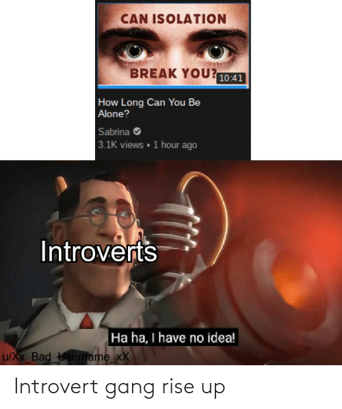 Rise: Introvert gang rise up